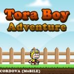 Tora Boy Adventure – Tora's challenging journey