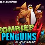Zombies vs Penguins 4: Re-Annihilation - shoot to the death